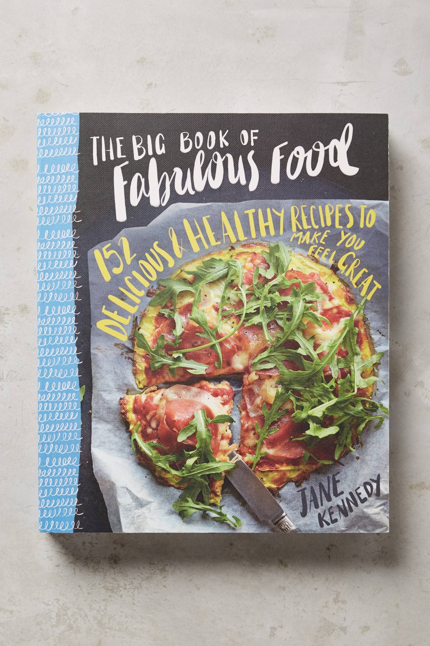 The big book of fabulous food recipe books pinterest fabulous the big book of fabulous food forumfinder Gallery