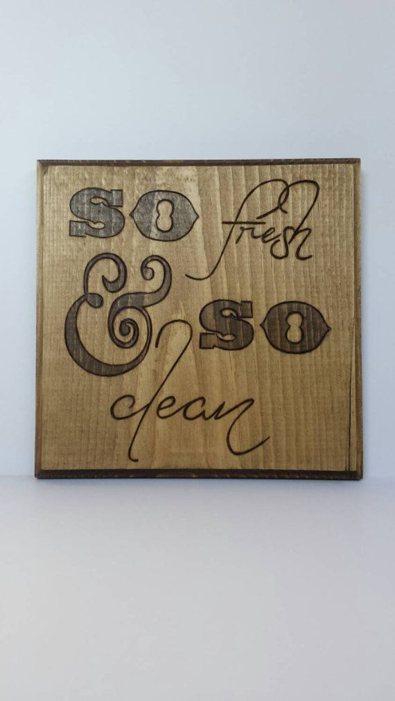 So fresh and so clean wooden wall sign by WildHouseDesigns