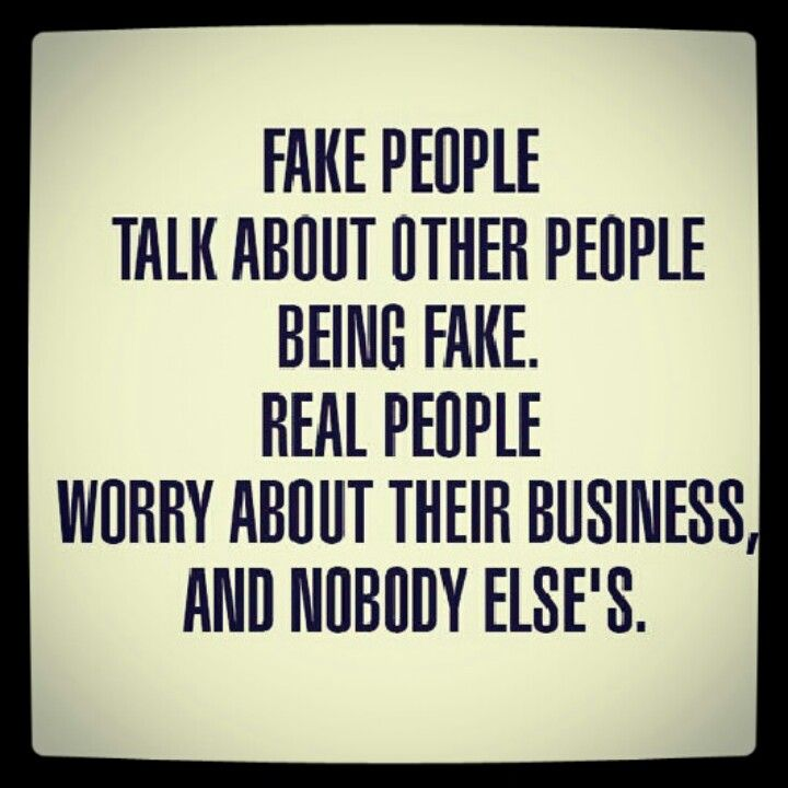 Quotes About Fake Ass People: Words To Live By