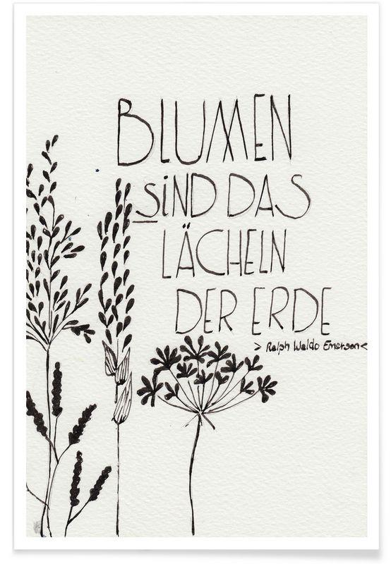 Blumen sind das Lächeln der Erde als Premium Poster | JUNIQE