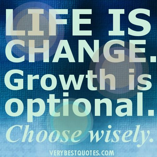 Life is Change #quote - brassyapple.com my #onelittleword for 2013 ...