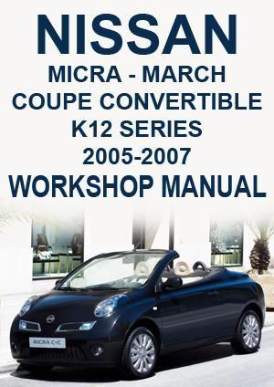 nissan micra march coupe convertible k12 series 2005 2007 workshop rh pinterest com