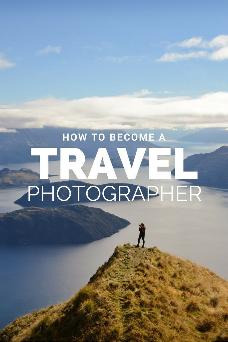 Travel a become how to photographer