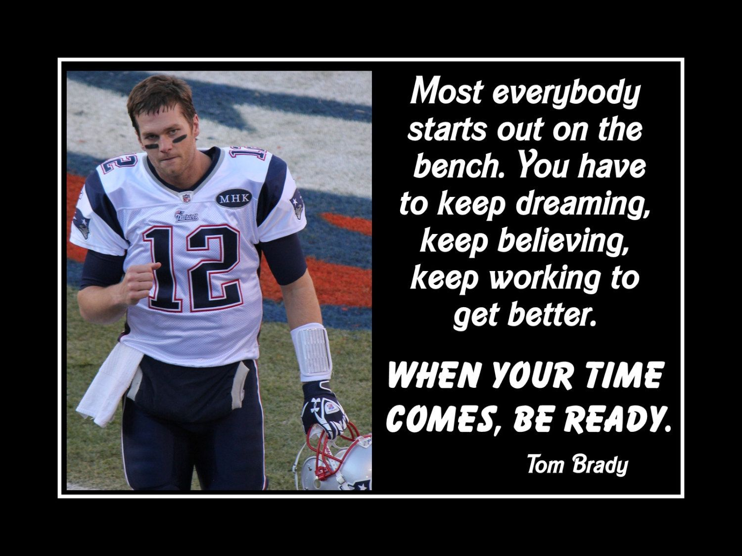 Football Motivation Poster Tom Brady Patriots Encouragement Photo Quote Wall Art Print 5x7 Qu Inspirational Football Quotes Football Motivation Football Quotes