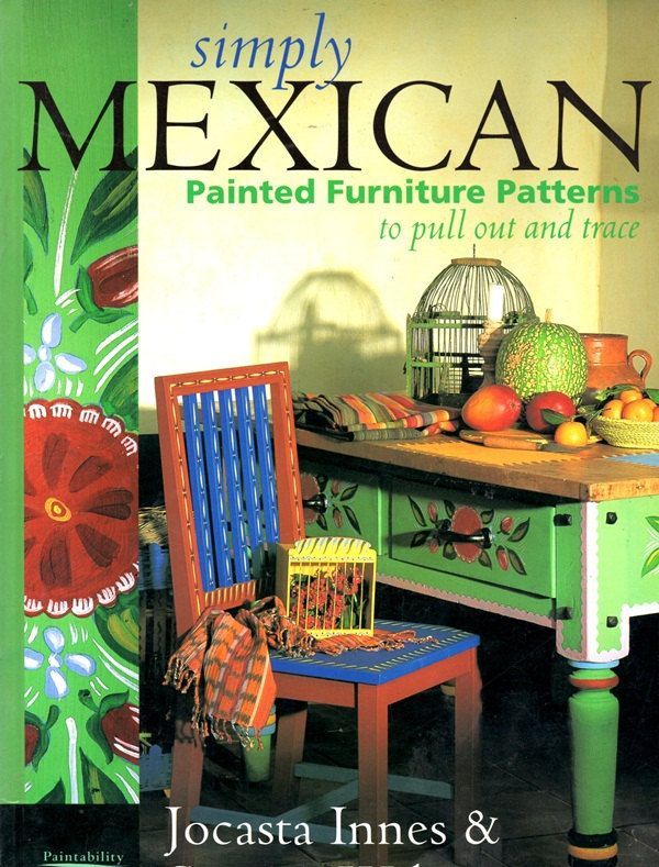 Simply Mexican Painted Furniture Patterns Colorful Flowers