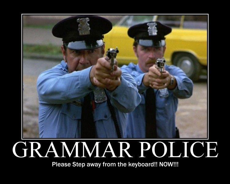 34 Memes For The Grammar Police Part 2 Grammar Police Grammar Grammar Lessons