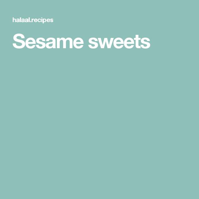 Sesame sweets