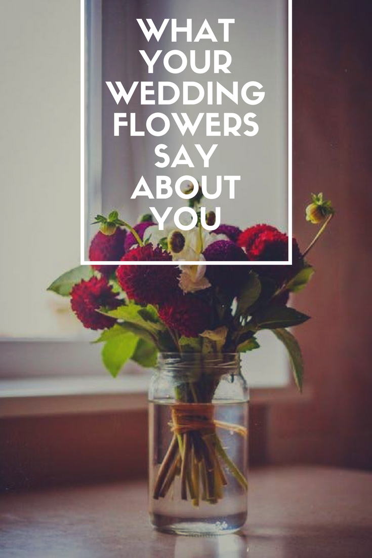 How to pick wedding flowers! Choose your wedding flowers that best represent your personality!