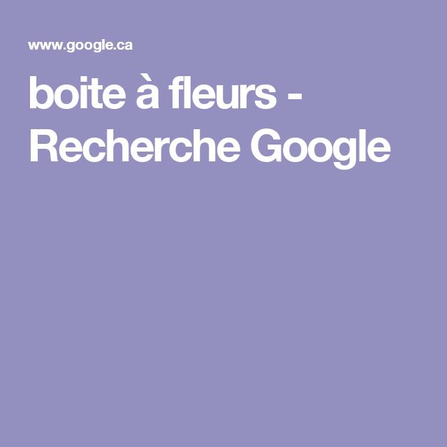 boite à fleurs - Recherche Google