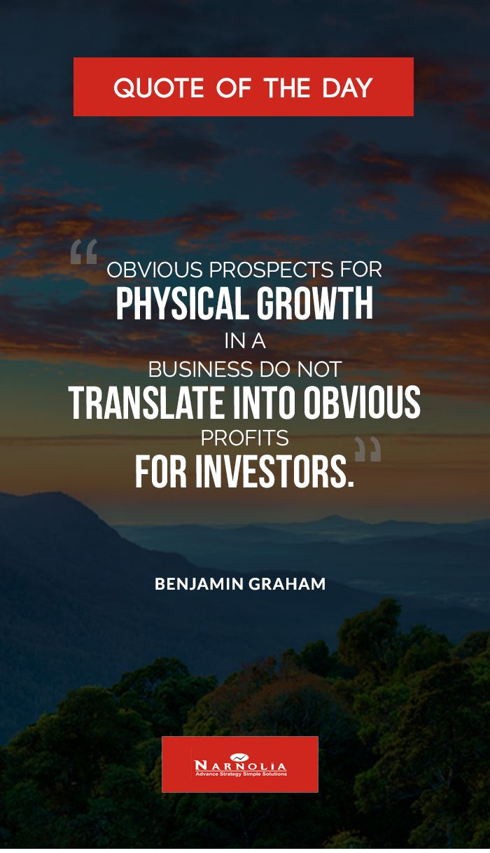 quote of the day obvious prospects for physical growth in a