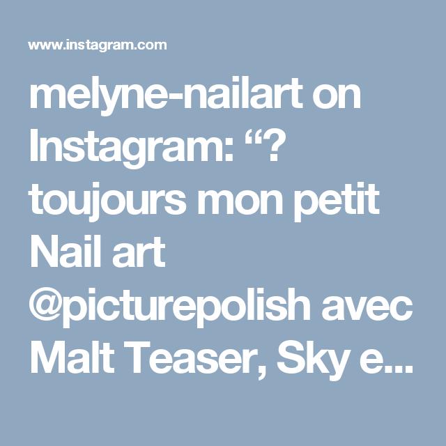 """melyne-nailart on Instagram: """"🌸 toujours mon petit Nail art @picturepolish avec Malt Teaser, Sky et Fairy Floss 💗 et les  vinyls Skinny Straight tape de chez…"""""""