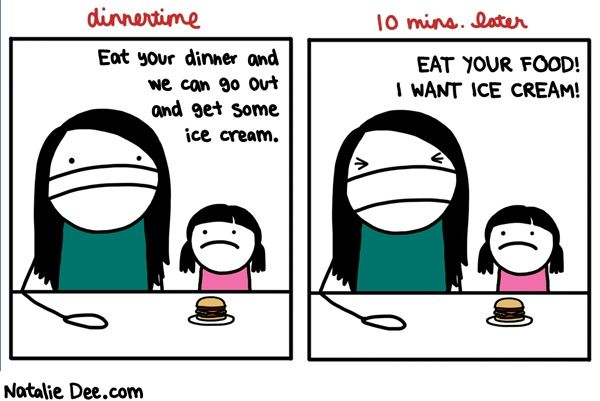 This is my life! Comic by Natalie Dee: so help me if i dont get ice cream because you didnt eat