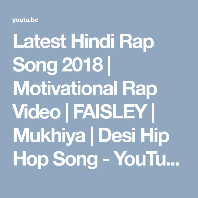 Latest Hindi Rap Song 2018 Motivational Rap Video