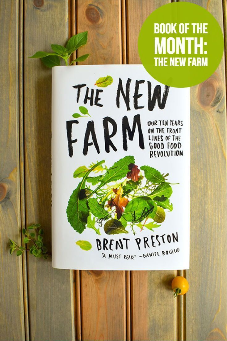 Julys book of the month is The New Farm by Brent Preston From beginning to end you will experience firsthand what its like to create a profitable small organic farm Check...