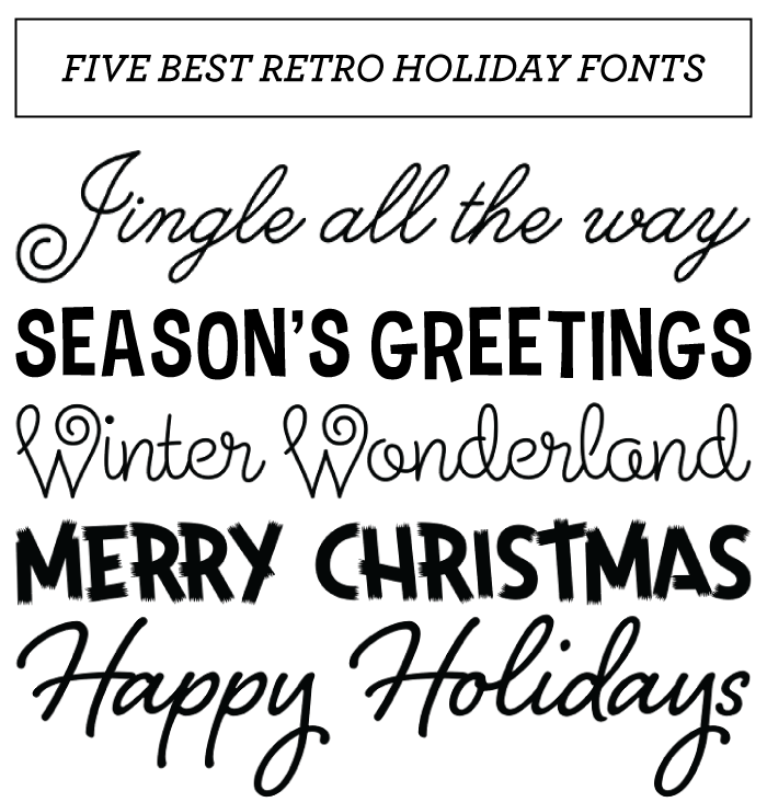 Célèbre CHRISTMAS FONT ROUND UP: BEST RETRO HOLIDAY FONTS | Polices d  PX49