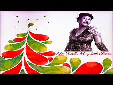 ella fitzgerald have yourself a merry little christmas youtube - Have Yourself A Merry Little Christmas Youtube
