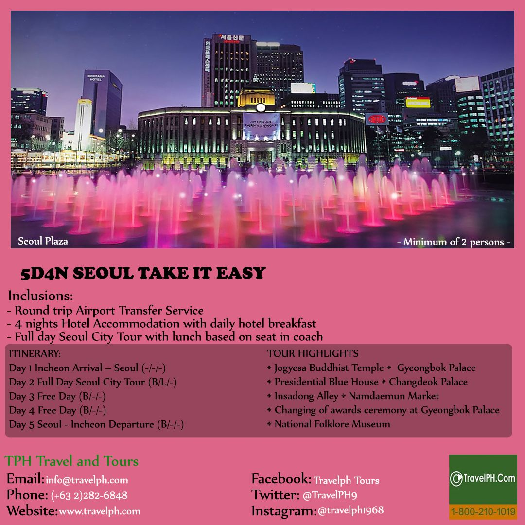 5D4N SEOUL TAKE IT EASY minimum of 2 persons to travel For