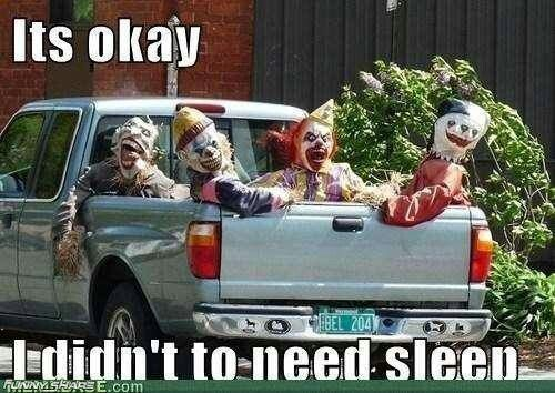 Whose scared of clowns?
