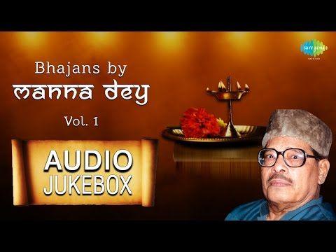 Manna Dey Bhajans   Hindi Devotional Songs   Audio Jukebox