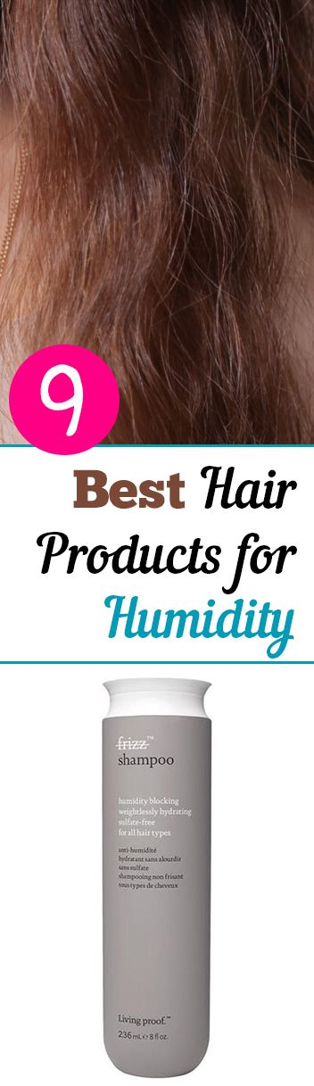 Best Hair Products For Humidity And Frizz Cool Hairstyles Hair Frizz Great Hair