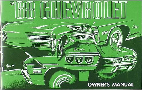 68 Impala Owners Manual I Still Have Mine Cool Car Pictures