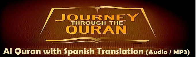 Al Quran with Spanish Translation (Audio / MP3) - These High Quality