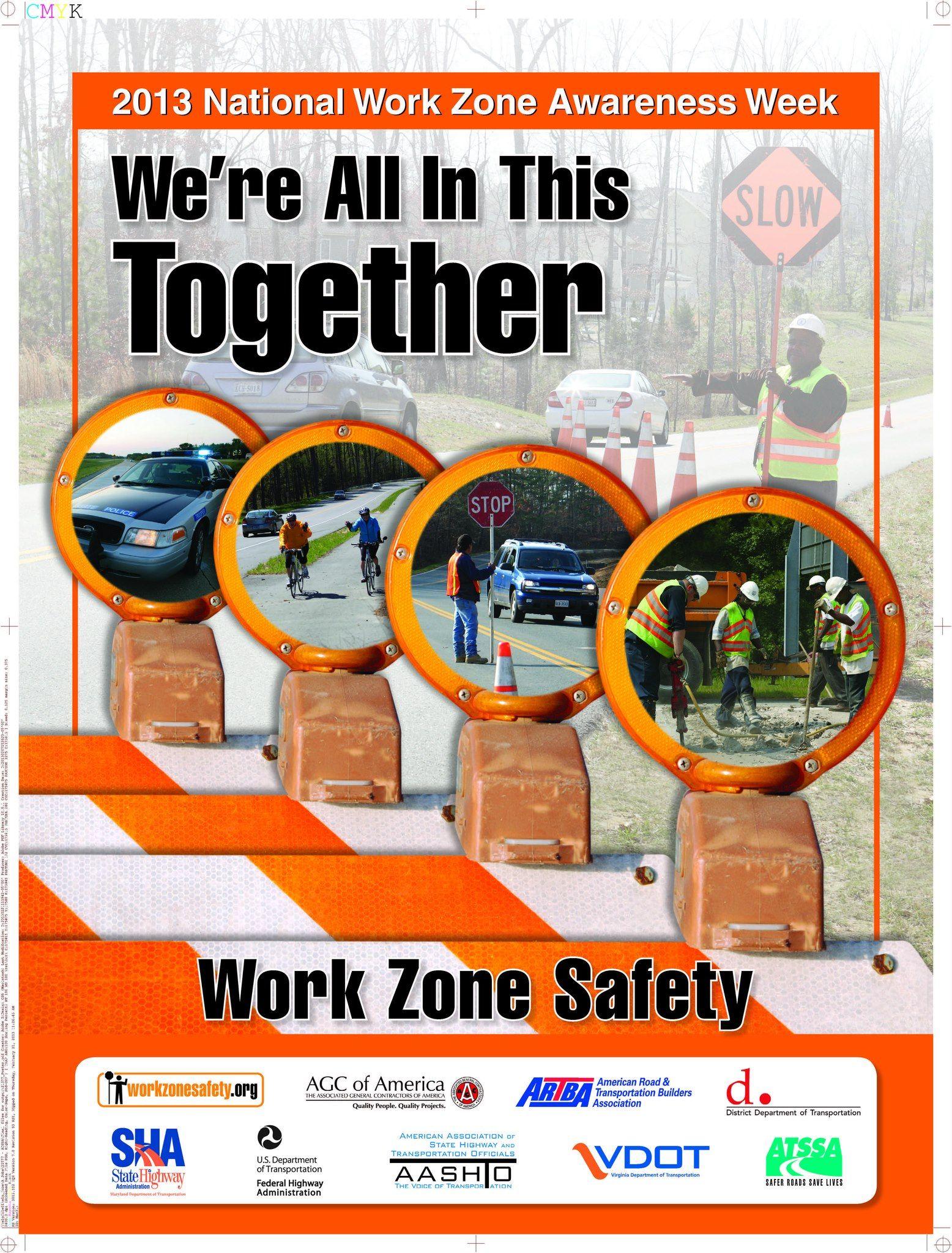 National Work Zone Awareness Week (Apr 15 19, 2013) The