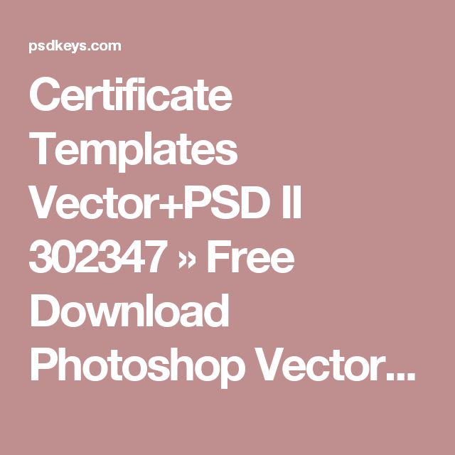 Certificate templates vectorpsd ii 302347 free download certificate templates vectorpsd ii 302347 free download photoshop vector stock image via torrent yadclub Image collections