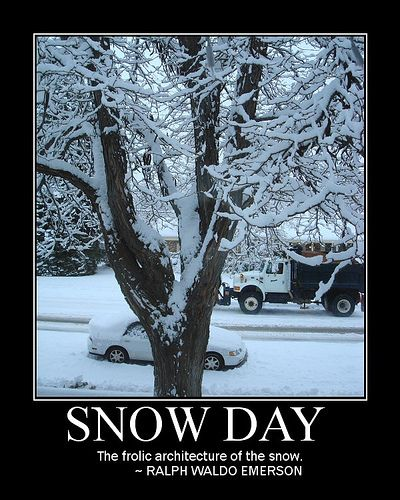 That Friday Feeling Nature Snow Day Snow Funny Winter Quotes