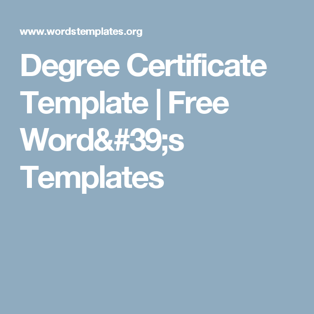 Degree Certificate Template  Free WordS Templates  Hot Topics