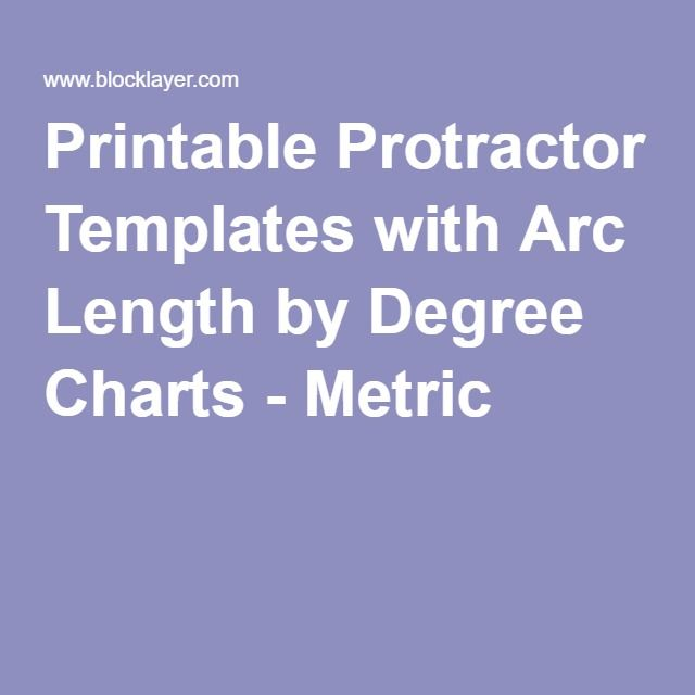 Printable Protractor Templates with Arc Length by Degree Charts - degree templates