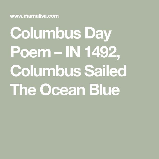 Columbus Day Poem - IN 1492, Columbus Sailed The Ocean ...