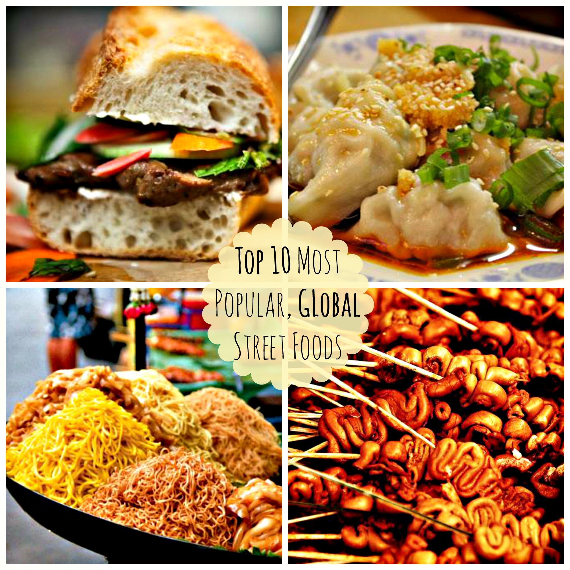 A list of the top 10 most popular street foods from around