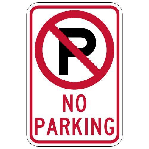 No Parking Sign With Symbol And Text 12x18 Parking Signs Aluminum Signs Sign Materials