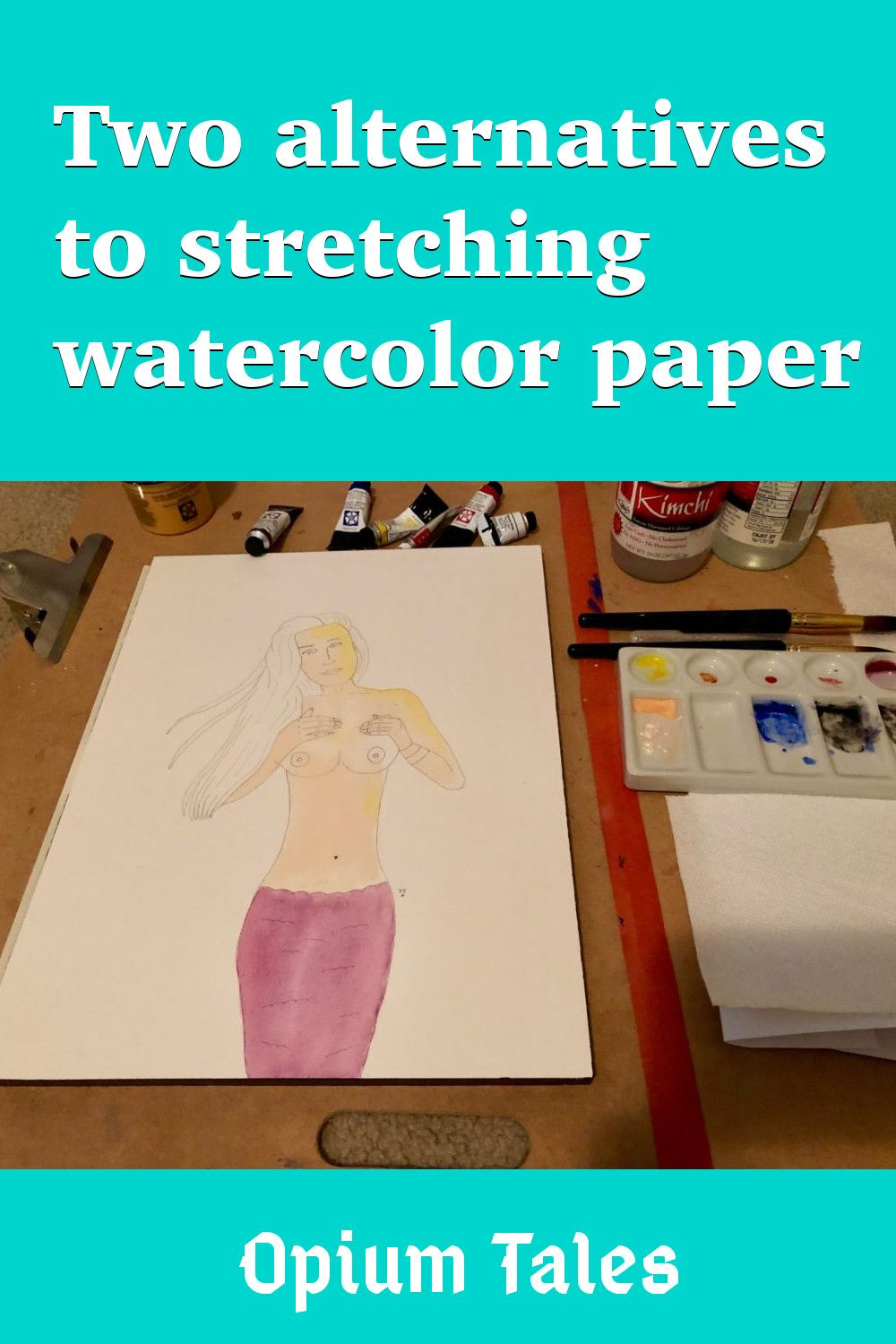 Two alternatives to stretching watercolor paper