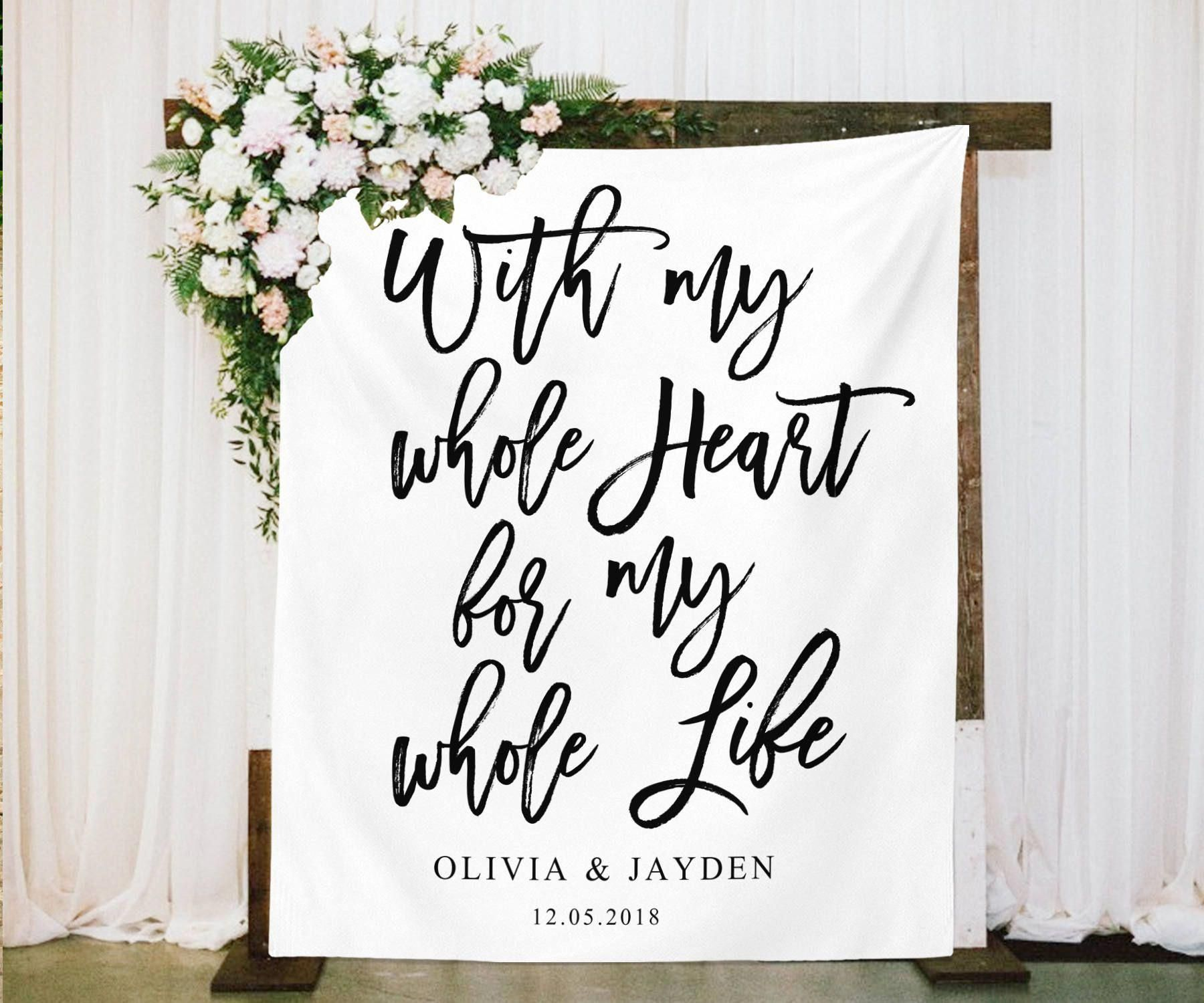 Rustic Wedding Backdrop Decoration With My Whole Heart For My