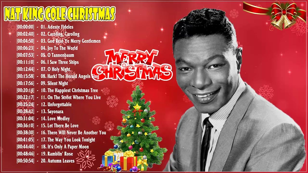 Nat King Cole Greatest Hits Christmas - Best Christmas Songs Of Nat King Cole - YouTube ...