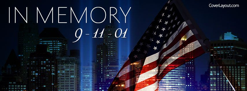 In Memory 9 11 2001 Facebook Cover Facebook Cover Facebook Cover Photos Cover Pics For Facebook