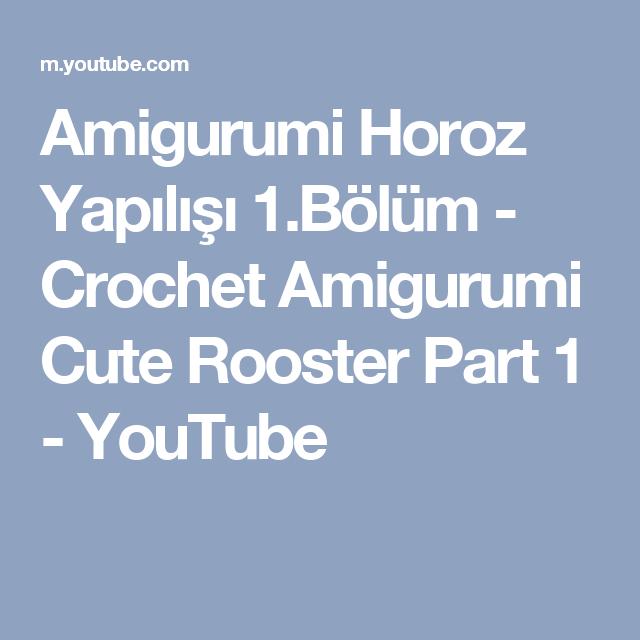 Amigurumi Horoz Roo Yapımı - Örgü Modelleri | 640x640