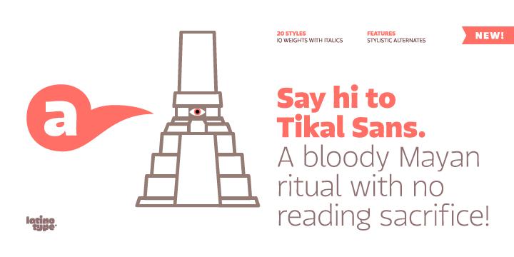 Tikal Sans - Webfont & Desktop font « MyFonts