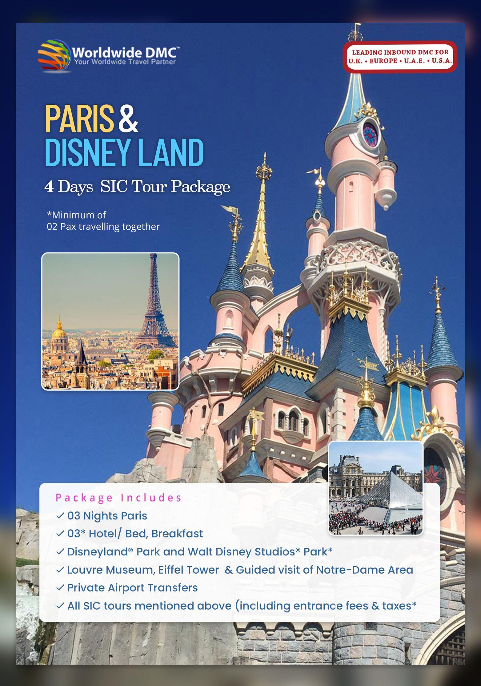 Paris With Disneyland Worldwide Dmc France Tour Packages Worldwide Dmc B2b Travel Wholesaler For Uk Europe Usa Uae Scandinavia Norway Sweden Denm Europe Tours Tour Packages Europe