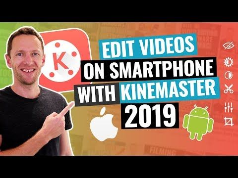 Kinemaster Tutorial How to Edit Video on Android & iPhone