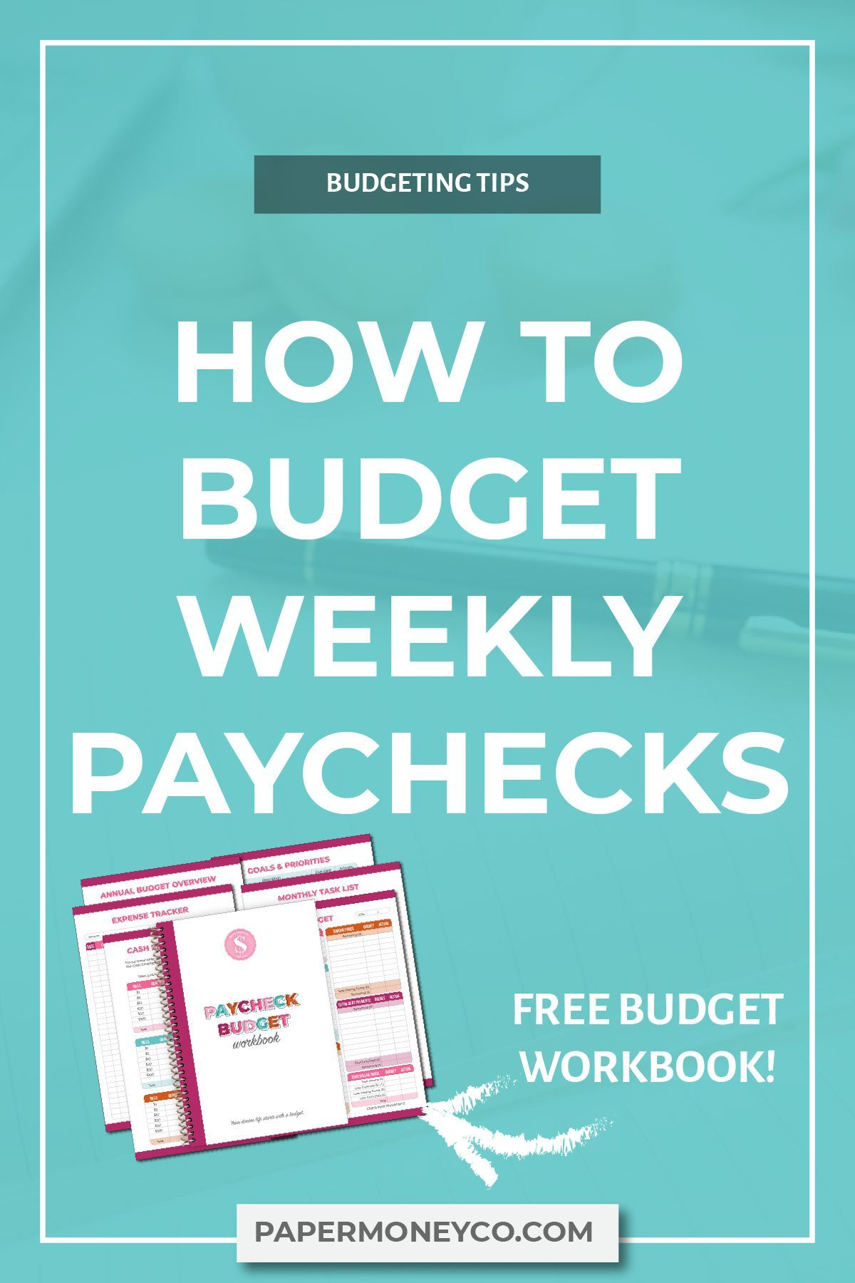 How To Budget For Weekly Or Bi Weekly Paychecks In