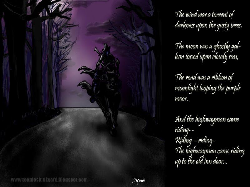 Printables Highwayman Poem the highwayman by alfred noyes i dont like long poems except highway man first read in grade school and its been my