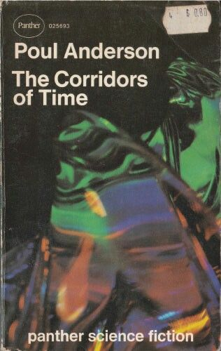 The Corridors Of Time By Poul Anderson Published In 1965 Scifi