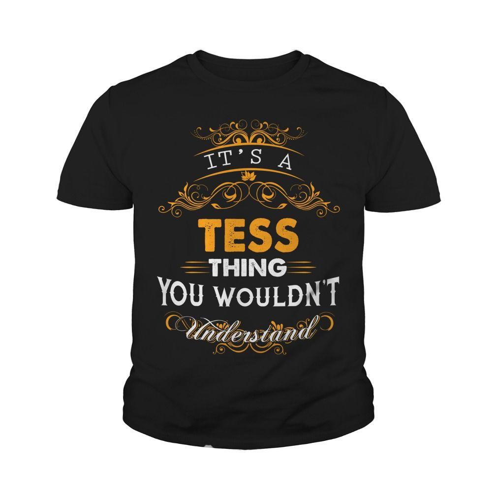 TESS, TESSTshirt If youre lucky to be named TESS, then this Awesome shirt is for you! Be Proud of your name, and show it off to the world! #gift #ideas #Popular #Everything #Videos #Shop #Animals #pets #Architecture #Art #Cars #motorcycles #Celebrities #DIY #crafts #Design #Education #Entertainment #Food #drink #Gardening #Geek #Hair #beauty #Health #fitness #History #Holidays #events #Home decor #Humor #Illustrations #posters #Kids #parenting #Men #Outdoors #Photography #Products #Quotes…