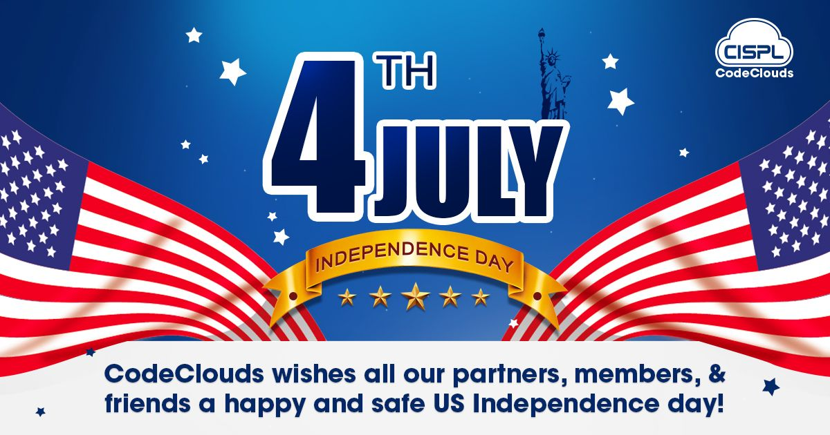 Celebrating Freedom Independence And Brotherhood Codeclouds Wishes All Of You A Safe And Happy I Happy Independence Day Us Independence Day Independence Day