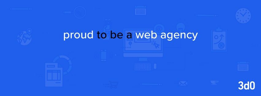 #3d0 - proud to be a #web #agency