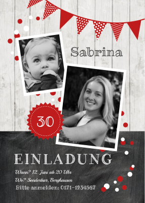 30 Jahre? Trendy Geburtstagseinladung Als Fotokarte In Holz Look Mit  Schultafel Und Girlande In Rot.