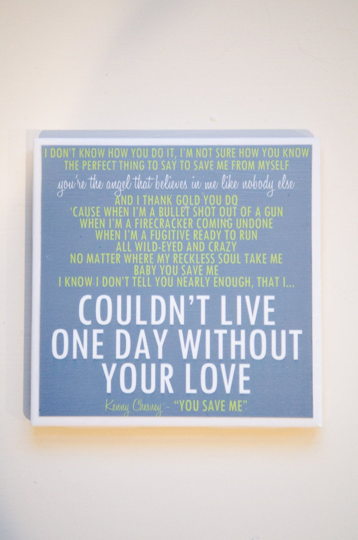 Kenny Chesney Quot You Save Me Quot Lyric Art Coaster 8 00 Via
